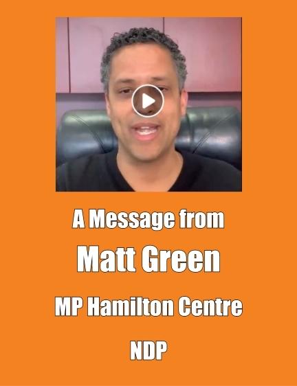 Matt Green, Member of Parliament for Hamilton Centre, endorses Invisible to Essential campaign